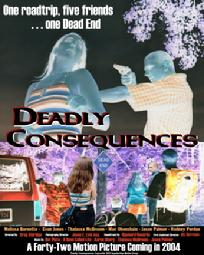 deadly consequences